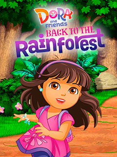 Dora and Friends: Back to the Rainforest